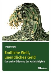 Endliche Welt, unendliches Geld