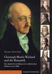 Christoph Martin Wieland und die Romantik