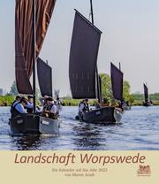 Landschaft Worpswede - Der Kalender auf das Jahr 2022