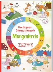 Das Krippen-Jahreszeitenbuch: Morgenkreis