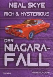 Rich & Mysterious: Der Niagara-Fall