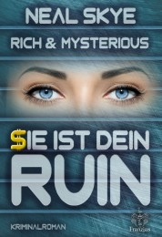 Rich & Mysterious