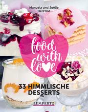 Herzfeld: 33 himmlische Desserts