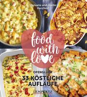 Herzfeld: 33 köstliche Aufläufe