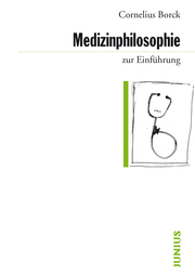Medizinphilosophie zur Einführung
