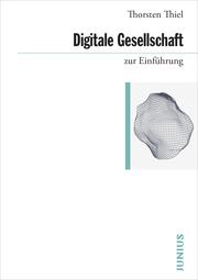 Digitale Gesellschaft zur Einführung