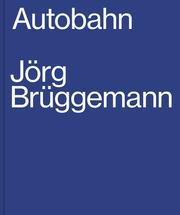Jörg Brüggemann, Autobahn - Cover