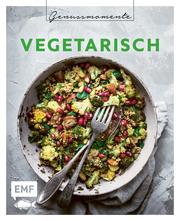 Genussmomente: Vegetarisch - Cover