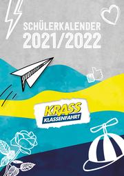 Krass Klassenfahrt Schülerkalender 2021/2022 - Cover