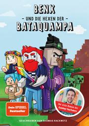 Benx und die Hexen der Bataquampa