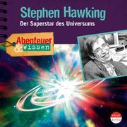 Stephen Hawking - Der Superstar des Universums - Abenteuer & Wissen (Hörbuch mit Musik)