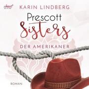 Prescott Sisters (4) - Der Amerikaner - Cover