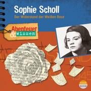 Abenteuer & Wissen - Sophie Scholl
