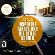 Inspektor Takeda und die stille Schuld - Inspektor Takeda ermittelt - Kriminalroman,(unabridged)