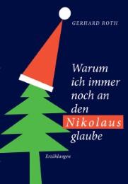 Warum ich noch immer an den Nikolaus glaube
