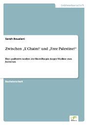 Zwischen 'L'Chaim!' und 'Free Palestine!'