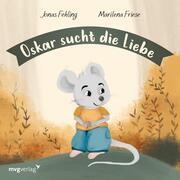 Oskar sucht die Liebe