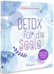 Detox für die Seele