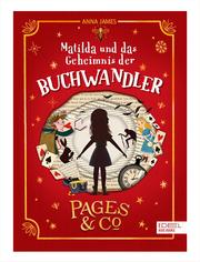 Pages & Co - Matilda und das Geheimnis der Buchwandler