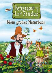 Pettersson und Findus - Mein großes Naturbuch