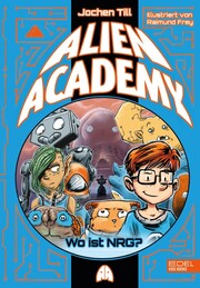 Alien Academy - Wo ist NRG?