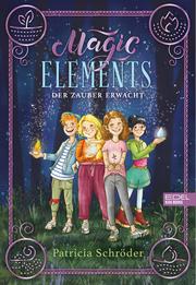 Magic Elements 1 - Der Zauber erwacht
