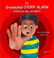 Der Grundschul-STOPP-Alarm