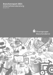 Branchenreport Unternehmensberatung 2021