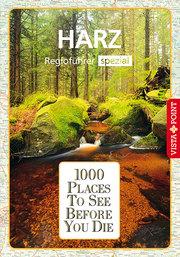 1000 Places-Regioführer Harz