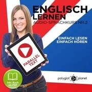 Englisch Lernen - Einfach Lesen - Einfach Hören 2