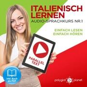 Italienisch Lernen - Einfach Lesen - Einfach Hören 1