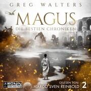 Magus - Die Bestien Chroniken,(ungekürzt)