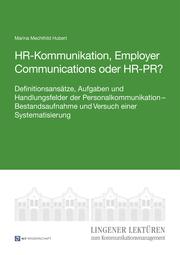 HR-Kommunikation, Employer Communications oder HR-PR?