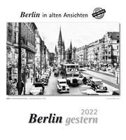 Berlin gestern 2022