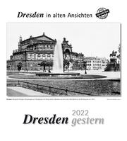 Dresden gestern 2022