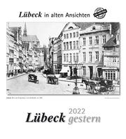 Lübeck gestern 2022