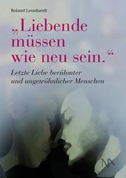 'Liebende müssen wie neu sein.'