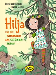 Hilja und der Sommer im grünen Haus