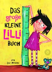 Das große Kleine Lilli-Buch