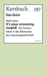 It's your economy, stupid!