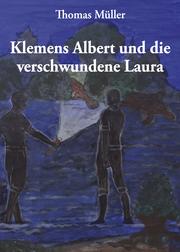 Klemens Albert und die verschwundene Laura