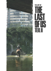 The Art of The Last of Us Teil II