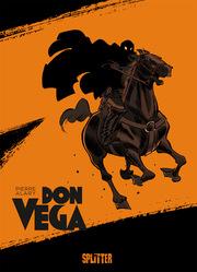 Don Vega - Zorro, die Geburt einer Legende
