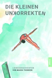 Die kleinen Unkorrekten - Cover