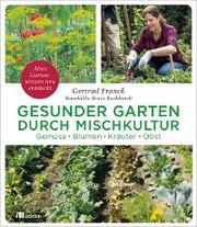 Gesunder Garten durch Mischkultur