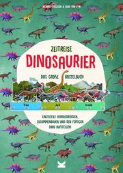 Zeitreise: Dinosaurier - Das große Bastelbuch