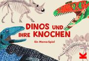 Dinos & ihre Knochen