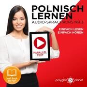 Polnisch Lernen - Einfach Lesen - Einfach Hören 3