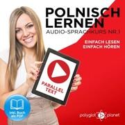 Polnisch Lernen - Einfach Lesen - Einfach Hören 1