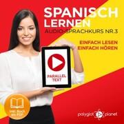 Spanisch Lernen - Einfach Lesen - Einfach Hören 3